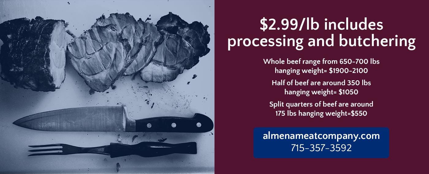 Almena Meat Company Quarter of Beef Special Almena Wisconsin